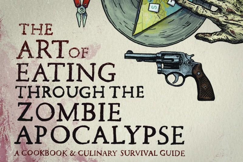 The-Art-Of-Eating-Through-The-Zombie-Apocalypse